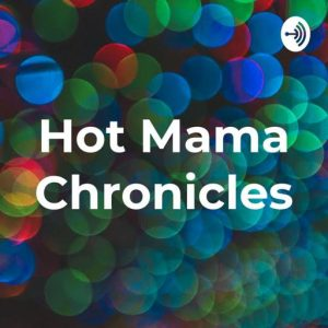 Dianne is featured on Hot Mama's Podcast