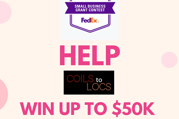 Help Coils To Locs Fight Healthcare Disparity by Voting in the FedEx Small Business Grant Contest!
